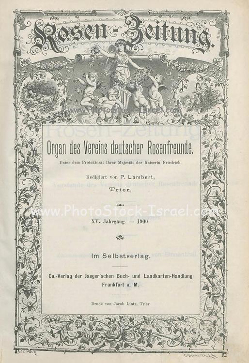 Title page Rosen-Zeitung, Organ des Vereins Deutscher Rosenfreunde, 1990[Periodical of the German Rose Society (Vereins Deutscher Rosenfreunde)] by C. P. Strassheim
