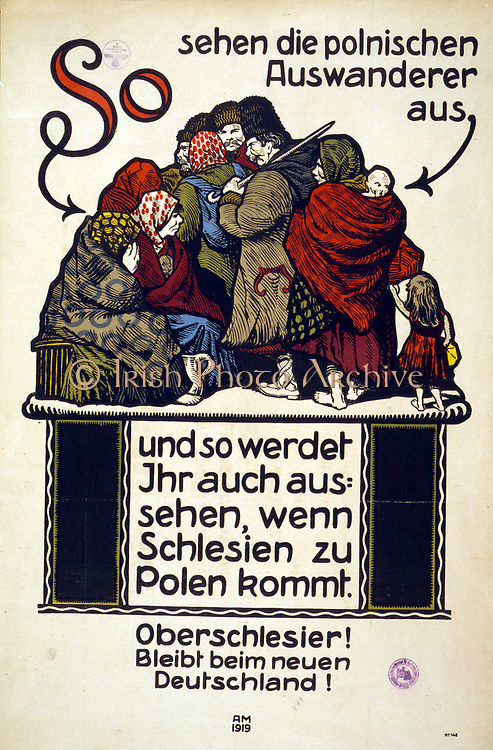 German Anti-Polish poster, 1919. Poor, huddled barefoot Polish refugees. This is what you will look like if you vote for Poland not Germany in the Upper Silesian plebiscite. Alfred Munzer (1870-1953) German artist. Propaganda