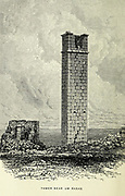 Christian Tower of Um Rasas [Umm ar-Rasas] Jordan From the book ' Land of Moab : travels and discoveries on the east side of the Dead Sea and the Jordan ' by Tristram, H. B. (Henry Baker), 1822-1906 Published in London in 1873 by  J. Murray