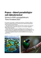 Papua - bland paradisfåglar och djälvulsrockor. To download this pressrelease select download original file.