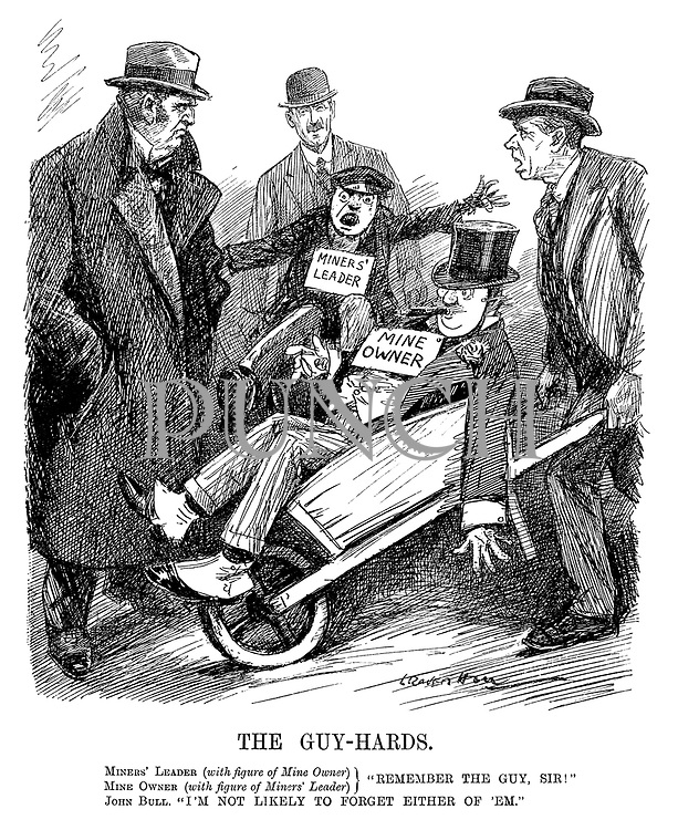 "The Guy-Hards. Miners' Leader (with figure of Mine Owner), Mine Owner (with figure of Miners' Leader) } ""Remember the guy, Sir!"" John Bull. ""I'm not likely to forget either of 'em."" (an InterWar cartoon showing a Mine Owner and Miners' Leader being readied as 'Guy's on wheelbarrows for bonfire night)"