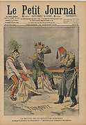 Young Turk Revolution, 1908.  In the upheaval  in the Ottoman Empire caused by the Young Turk Revolution, in October Austria (Franz-Joseph) seized Boznia-Herzogovina and Bulgaria (Ferdinand I) declared independence from the Ottomamn Turks. From 'Le Petit