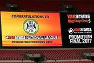 Scoreboard announces the play off winners during the Vanarama National League Play Off Final match between Tranmere Rovers and Forest Green Rovers at Wembley Stadium, London, England on 14 May 2017. Photo by Shane Healey.