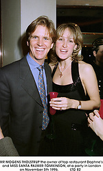 MR MOGENS THOLSTRUP the owner of top restaurant Daphne's and MISS SANTA PALMER-TOMKINSON, at a party in London on November 5th 1996.            LTG 82