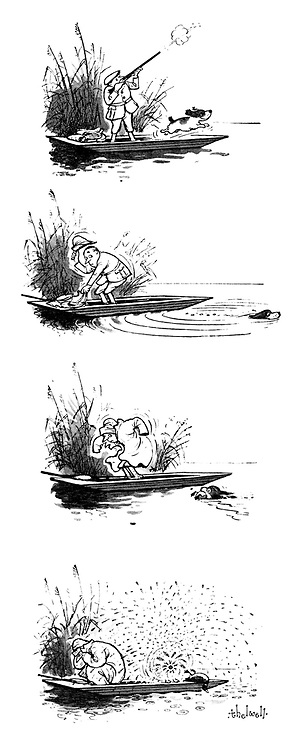 (A huntsman quickly puts on a rain coat when his dog returns wet from the river carrying a dead duck)
