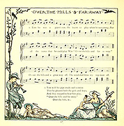 Over the Hills and Far Away From the Book '  The baby's opera : a book of old rhymes, with new dresses by Walter Crane, and Edmund Evans Publishes in London and New York by F. Warne and co. in 1900