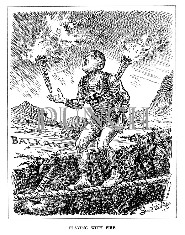 Playing with Fire. (Hitler as a juggler on a tightrope drops the torch Italy as he tries to hold Romania, Hungary and Bulgaria in the Balkans)