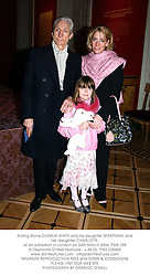 Rolling Stone CHARLIE WATTS and his daughter SERAPHINA and her daughter CHARLOTTE, at an exhibition in London on 24th March 2004.PSW 159