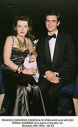 PRINCESS CATHERINE COLONNA DI STIGLIANO and MR ELOI PERRIN-AUSSEDAT, at a party in London on October 25th 1996.LSZ 23
