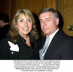 SIR NICHOLAS & LADY LLOYD she is Eve Pollard, at a reception in London on 22nd January 2001.OKO 67