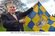 """27-11-06 A long way from here to Clare..! Paidi O""""Se has been announced as the new Clare Manager with immediate effect. Picture shows Paidi in Killarney on Monday proudly flying the Blue and Yellow colours of his latest team having previously manager Kerry and Westmeath..Picture by Don MacMonagle"""