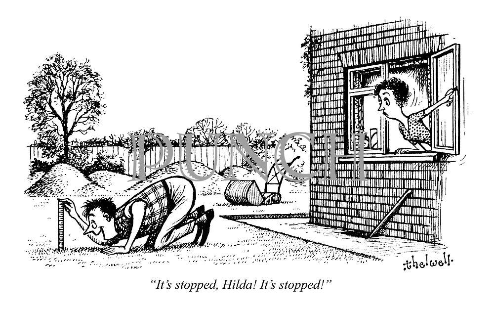 """It's stopped, Hilda! It's stopped!"""