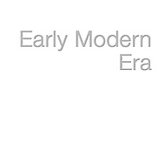 ---EARLY MODERN ERA----------