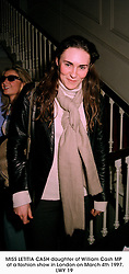MISS LETITIA CASH daughter of William Cash MP  at a fashion show in London on March 4th 1997.LWY 19