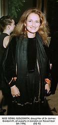 MISS ISOBEL GOLDSMITH, daughter of Sir James Goldsmith, at a party in London on November 5th 1996.     LTG 93