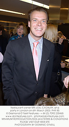 Restaurant owner MR JOEL CADBURY, at a party in London on 6th March 2003.PHR 85