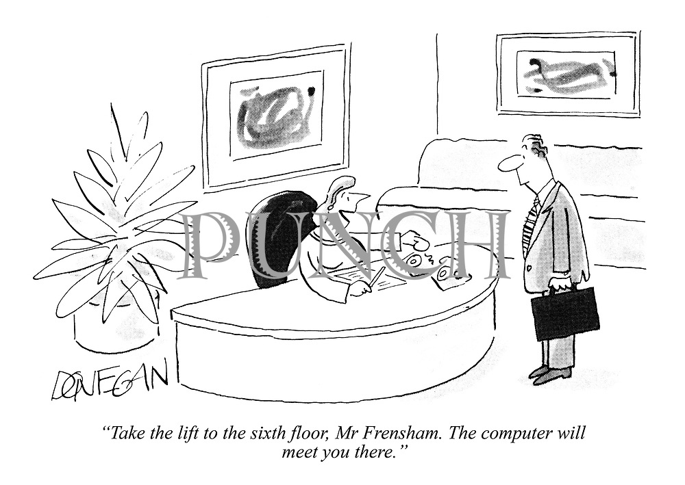 """""""Take the lift to the sixth floor, Mr Frensham. The computer will  meet you there."""""""
