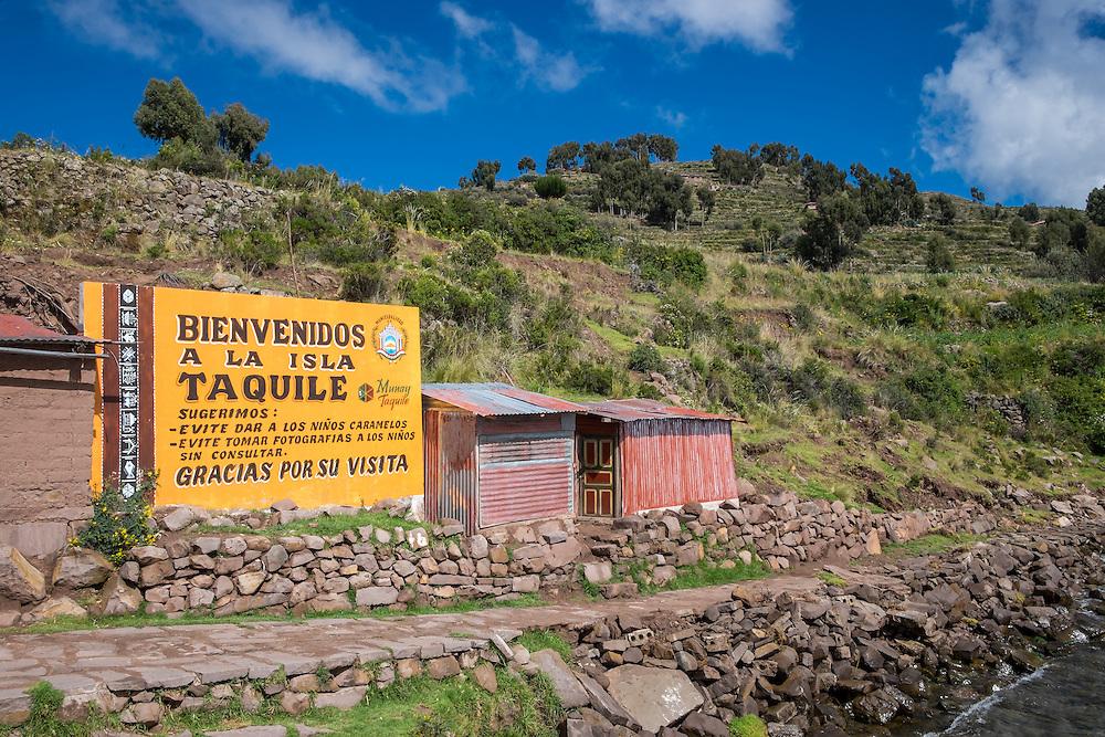 Welcome in Taquile Island, Lake Titicaca, Peru.