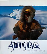 Ajunngilaq – Arktiske øjeblikke, Danish, Forlaget Rhodos, 1997