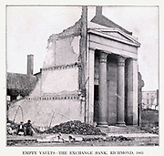 EMPTY VAULTS THE EXCHANGE BANK, RICHMOND, 1865 from the book ' The Civil war through the camera ' hundreds of vivid photographs actually taken in Civil war times, sixteen reproductions in color of famous war paintings. The new text history by Henry W. Elson. A. complete illustrated history of the Civil war