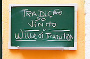 Sign saying traditional wine. Lisbon, Portugal