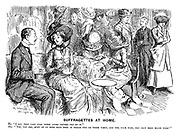 """Suffragettes at Home. He. """"I say, that lady over there looks rather out of it."""" She. """"Yes, you see, most of us here have been in prison two or three times, and she, poor dear, has only been bound over!"""""""