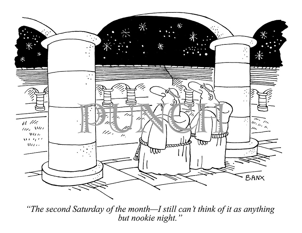 """""""The second Saturday of the month - I still can't think of it as anything but nookie night."""""""