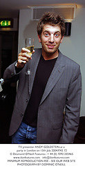 TV presenter ANDY GOLDSTEIN at a party in London on 13th July 2004.PXE 72