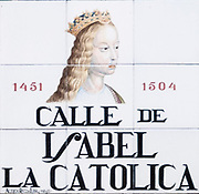 Calle de Isabel La Catolica. (Isabella I of Castile also Isabella the Catholic. 1451-1504)  Ceramic street sign in Madrid, Spain