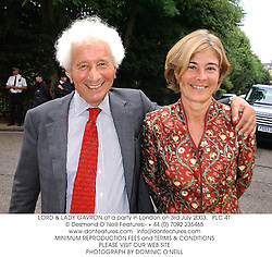 LORD & LADY GAVRON at a party in London on 3rd July 2003.<br /> PLC 41