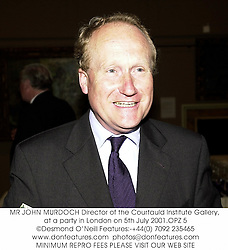 MR JOHN MURDOCH Director of the Courtauld Institute Gallery, at a party in London on 5th July 2001.OPZ 5