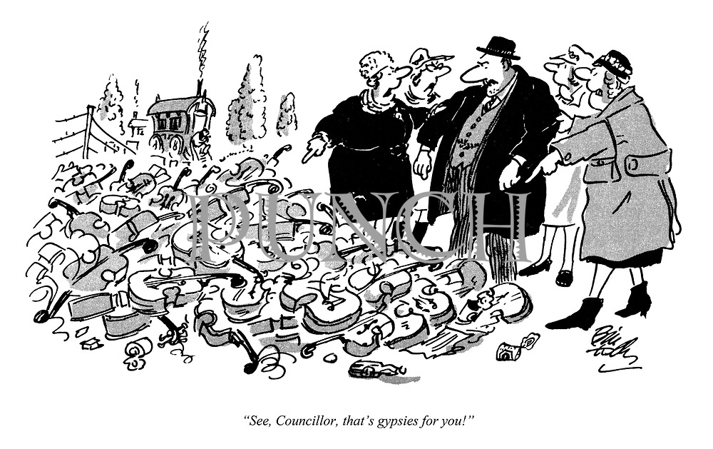 """""""See, Councillor, that's gypsies for you!"""""""