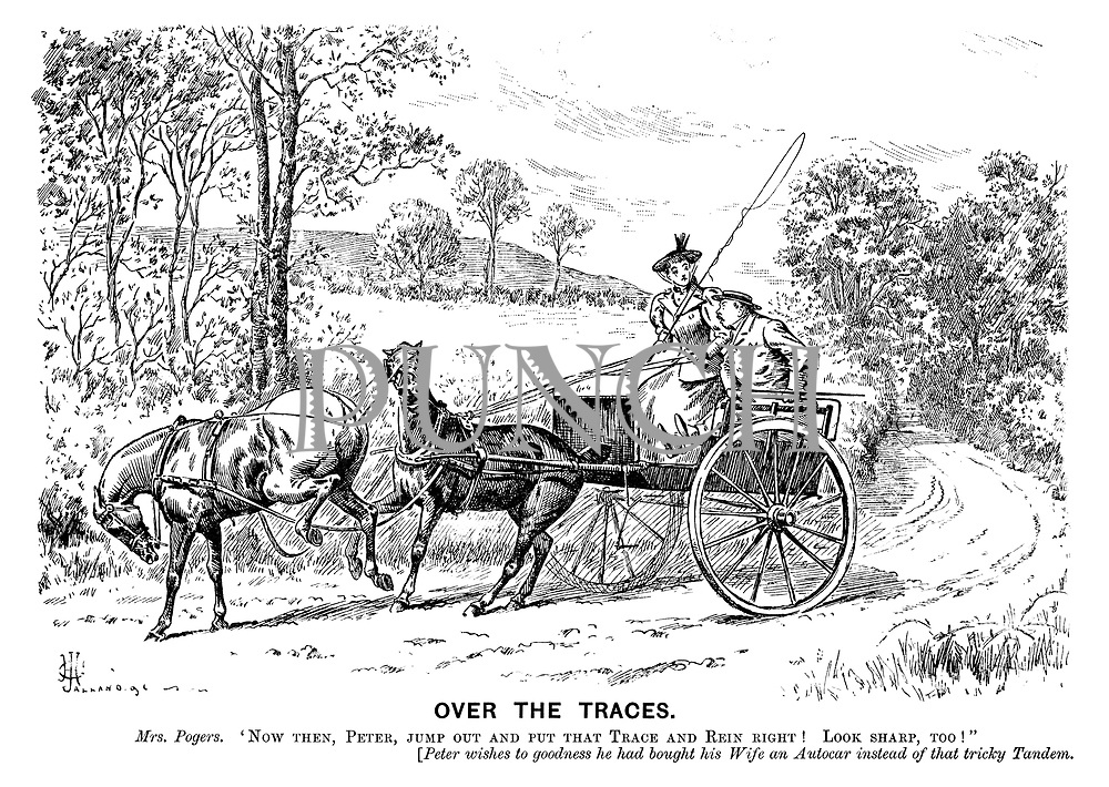 """Over the Traces. Mrs. Pogers. """"Now then, Peter, jump out and put that trace and rein right! Look sharp, too!"""" [Peter wishes to goodness he had bought his wife an autocar instead of that tricky tandem."""
