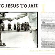 Taking Jesus to Jail for the LA Times Sunday Magazine.
