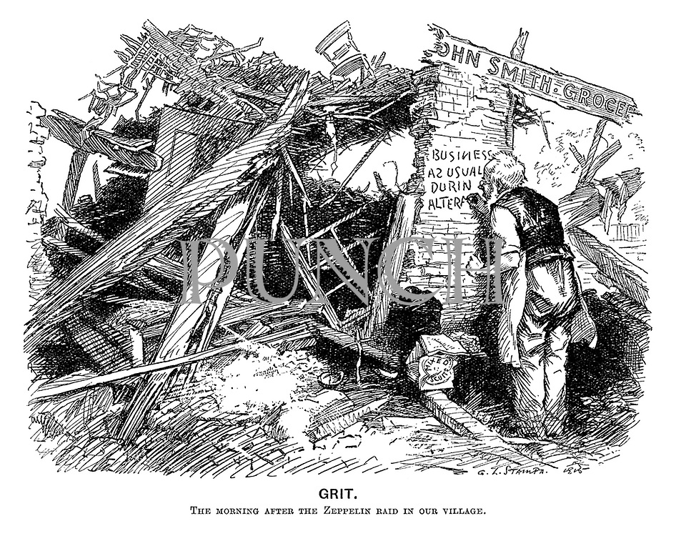 Grit. The morning after the zeppelin raid in our village.
