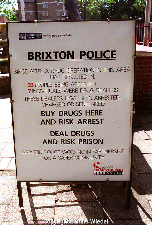 sign boards in the streets of Brixton Lambeth south london in hopes of cracking down on drugs.
