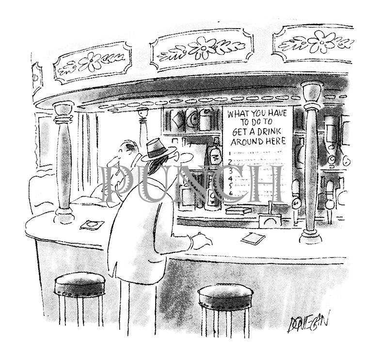 """(Man waiting at a bar reads a list entitled """"What you have to do to get a drink around here"""")"""