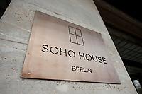 2011, BERLIN/GERMANY:<br /> Schild am Eingang, Soho House Berlin, Privat Member Club, Torstrasse<br /> IMAGE: 20120104-01-056