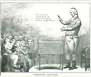 Cobbett's Lecture':  William Cobbett (1763-1835) electioneering .  Cobbett stood unsuccessfully for Parliament in 1821 and 1826, and in 1832 he was elected for Oldham.  Cartoon by John Doyle (1797-1868) in his series of 'Political Sketches', 1833.  Lithograph.