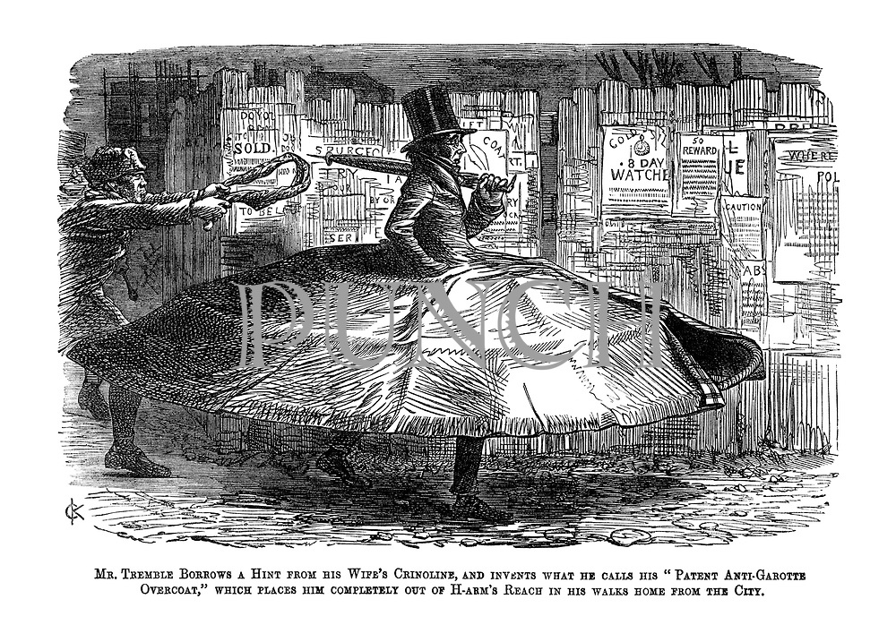 """Mr. Tremble borrows a hint from his wife's crinoline, and invents what he calls his """"Patent Anti-Garotte Overcoat,"""" which places him completely out of h-arms reach in his walks home from the city."""