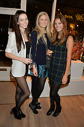 Left to right, ELLA CATTLE, CLAIRE POTTER and AMELIA HUNT at a party hosted by Melissa Del Bono to celebrate the launch of her Meli Melo flagship store at 324 Portobello Road, London W10 on 28th November 2013.