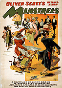 Oliver Scott's Refined Negro Minstrels, a happy lot of funny coons in myriad acts entrancing, new jokes and gags by black buffoons, the best of songs and dancing. C1898.