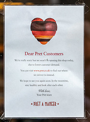 © Licensed to London News Pictures. 18/03/2020. London, UK. A sign posted in the window of a Pret A Manger in Westminster, which has closed early due to low customer demand as the majority of workers keep away from the centre of London as Coronavirus pandemic crisis continues. Photo credit: Alex Lentati/LNP