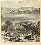 The Dead Sea Near Masada From the book 'Those holy fields : Palestine, illustrated by pen and pencil' by Manning, Samuel, 1822-1881; Religious Tract Society (Great Britain) Published in 1874