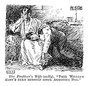 "The Profiteer's Wife (sadly). ""Poor William hasn't been himself since Armistice Day."""