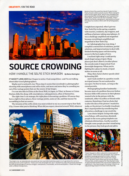 "Blaine Harrington's bi-monthly column ""On the Road"" titled ""Source Crowding-How I Handle the Selfie Stick Invasion"" in the November 2015 issue of Shutterbug Magazine."