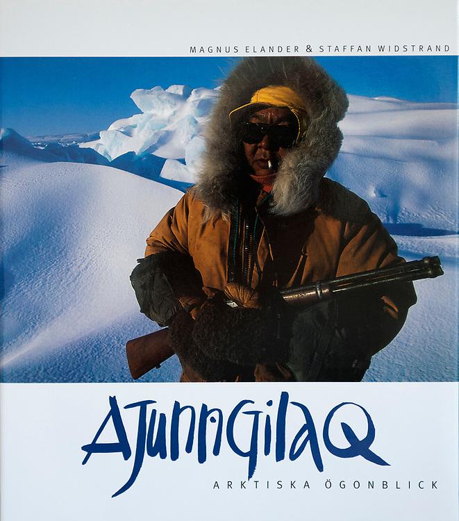 Ajunngilaq – Arktiska ögonblick, Swedish, Wahlström & Widstrand, 1997