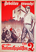 Awakening of the Workers. German National Solcialist Party poster, 1932