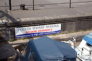 Pooles Wharf marina, private property sign, Bristol