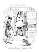 Peel's Cheap Bread Shop. Opened January 22, 1846.